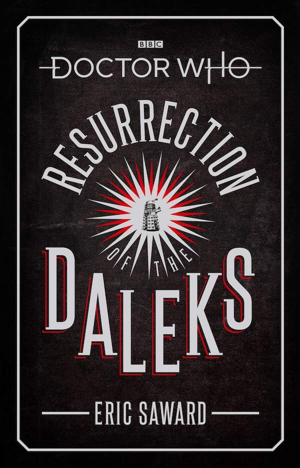 Doctor Who - Resurrection of the Daleks