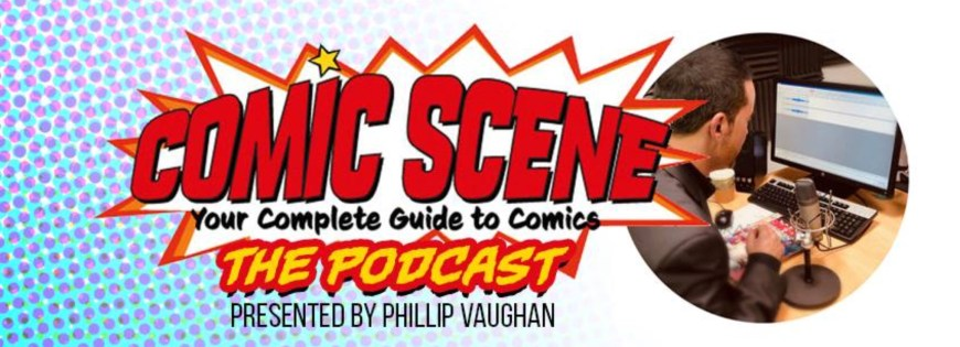 ComicScene UK Podcast