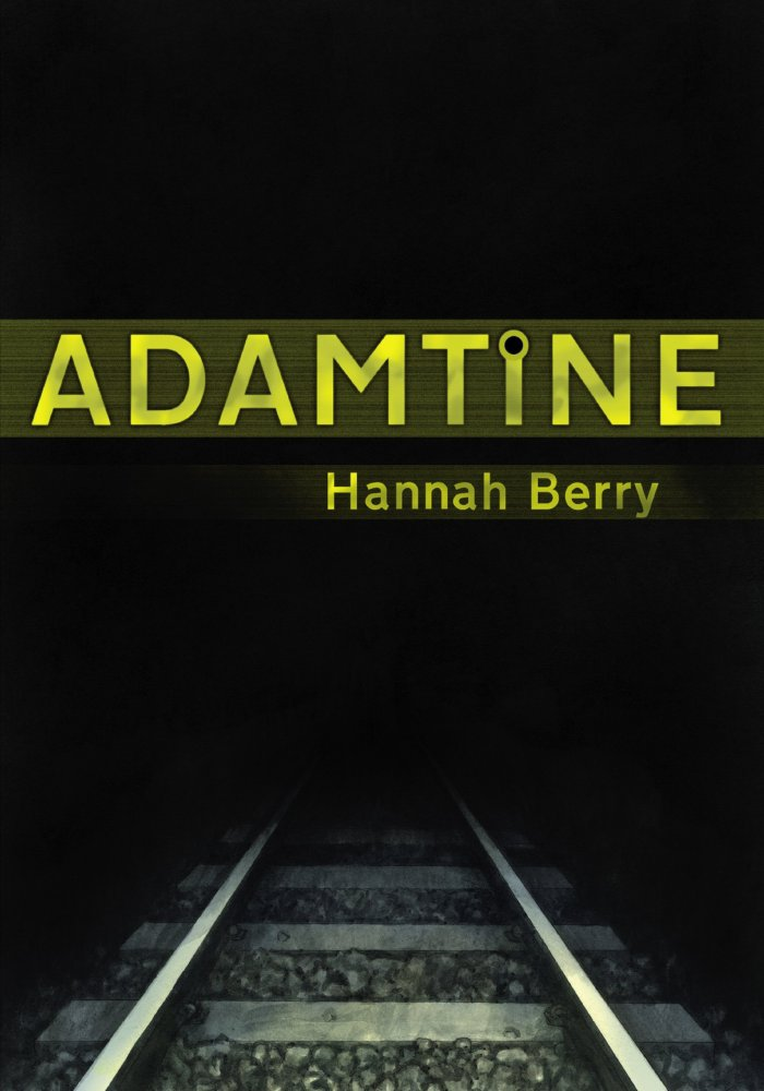 Adamtine by Hannah Berry - Cover