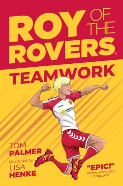Roy of the Rovers - Teamwork - 2019