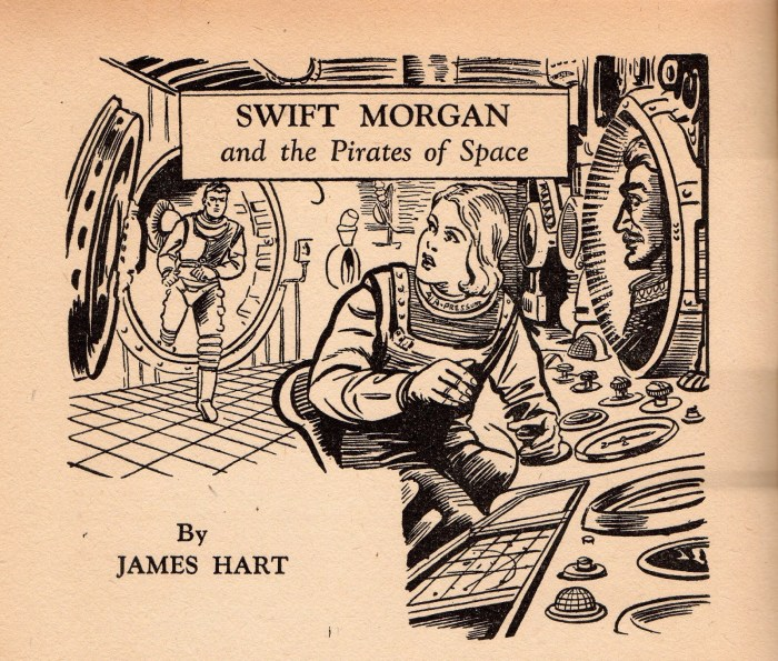 Swift Morgan and the Pirates of Space by James Hart