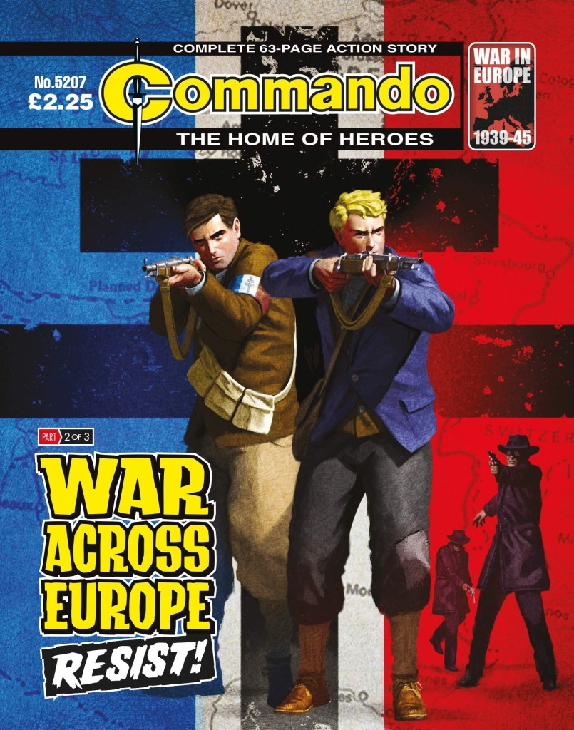 Commando 5207: Home of Heroes: WAR ACROSS EUROPE: Resist!