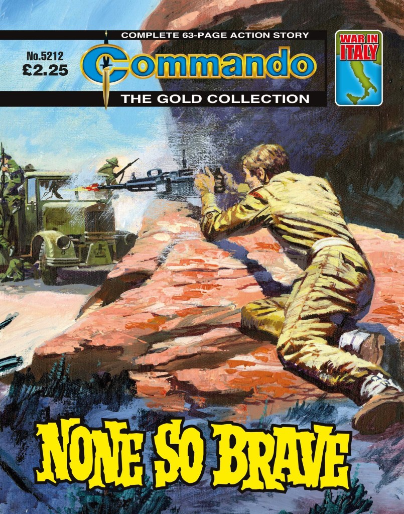 Commando 5212: Gold Collection: None So Brave