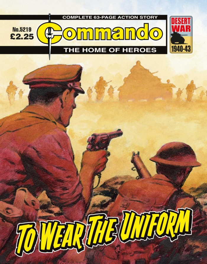 Commando 5219: Home of Heroes - To Wear the Uniform
