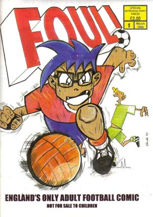 Foul! Issue One