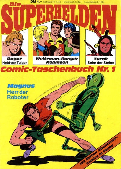 "Germany: Die Superhelden Comic-taschenbuch #1 (1978, Condor-Verlag). The ""Weltraumranger Robinson Familie"" rub shoulders with Magnus Robot Fighter and more."
