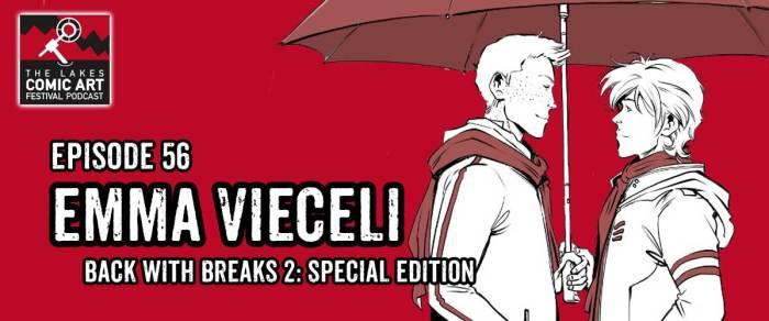 Lakes International Comic Art Festival Podcast 56 - Emma Vieceli