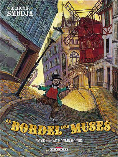 Le Cabaret des muses, Tome 1 : Au Moulin-Rouge