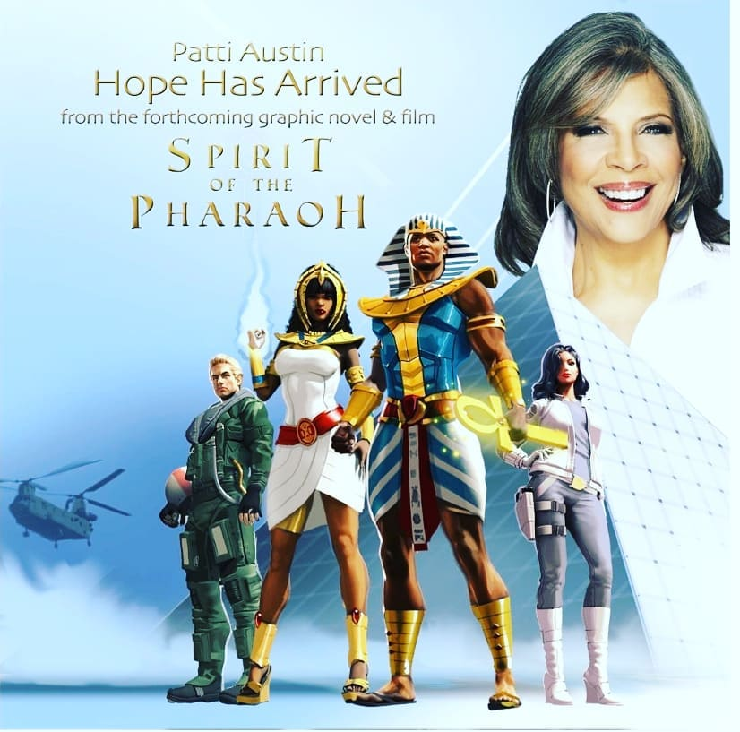 "Spirit of the Pharaoh Soundtrack - ""Hope Has Arrived"" by RnB legend Patti Austin, available on ITunes and Android"