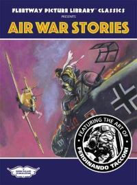 Tacconi's Air War Stories (Fleetway Picture Library Classics)
