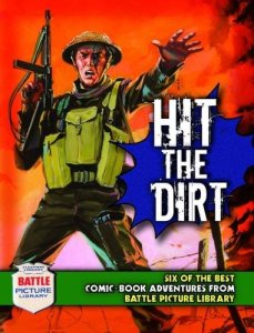 Battle Picture Library: Hit the Dirt!