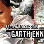 Lakes Festival Focus: An Interview with Garth Ennis