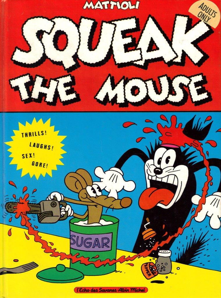 Massimo Mattioli - Squeak the Mouse