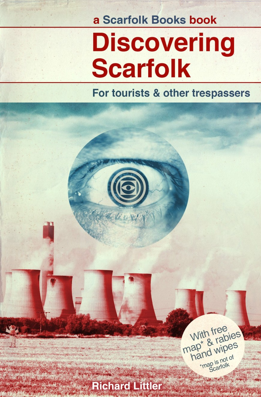 """Also available: """"Discovering Scarfolk"""" by Richard Littler"""