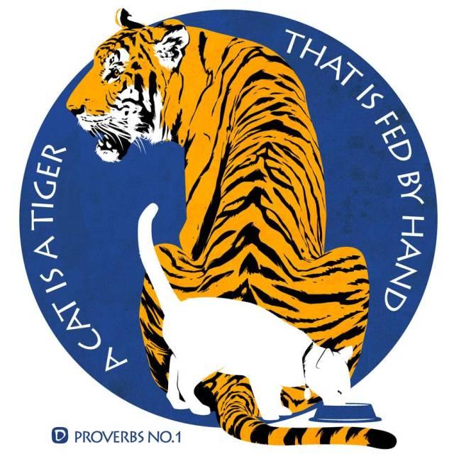 """""""A Cat is a Tiger fed by Hand"""" - a wonderful illustration by Nigel Dobbyn"""