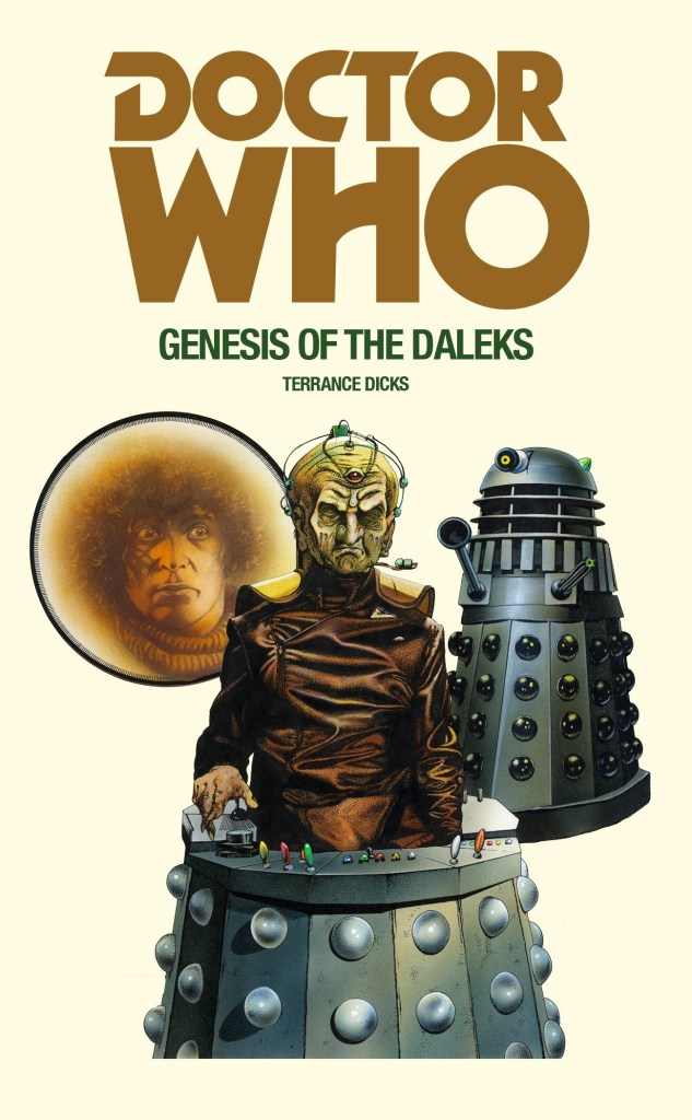 Doctor Who: Genesis of the Daleks by Terrance Dicks (Target Books)