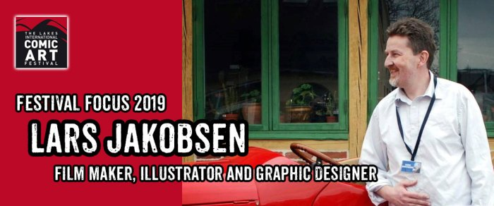 Lakes Festival Focus 2019: Film Maker, Illustrator and Graphic Designer Lars Jakobsen