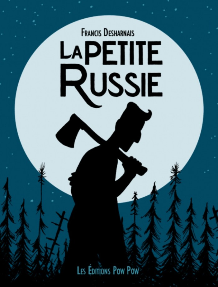 La Peteite Russie (Little Russia) - Cover by Francis Desharnais