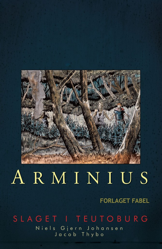 Arminius by Niels Gjern Johansen and Jacob Thybo