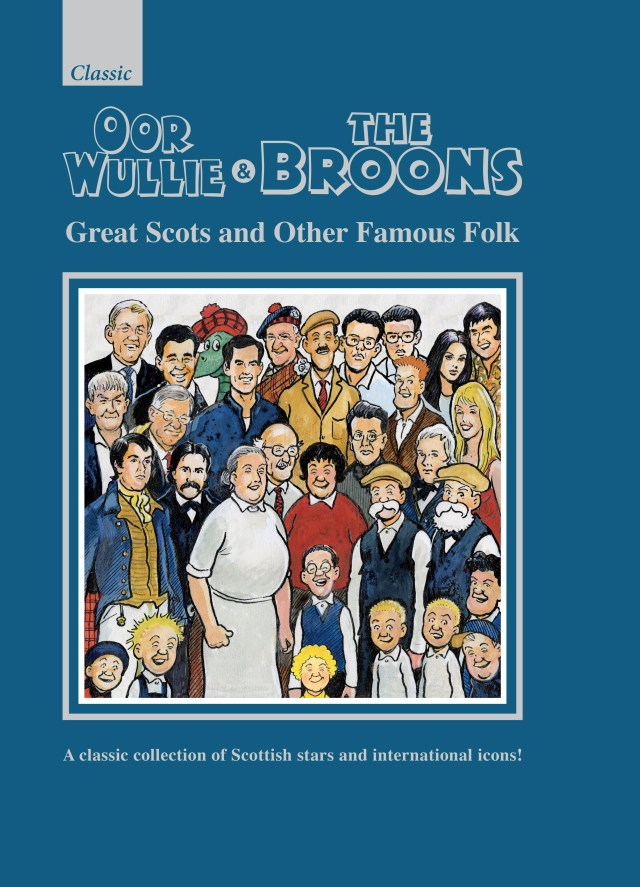 The Broons & Oor Wullie Giftbook 2020: Great Scots and Other Famous Folks