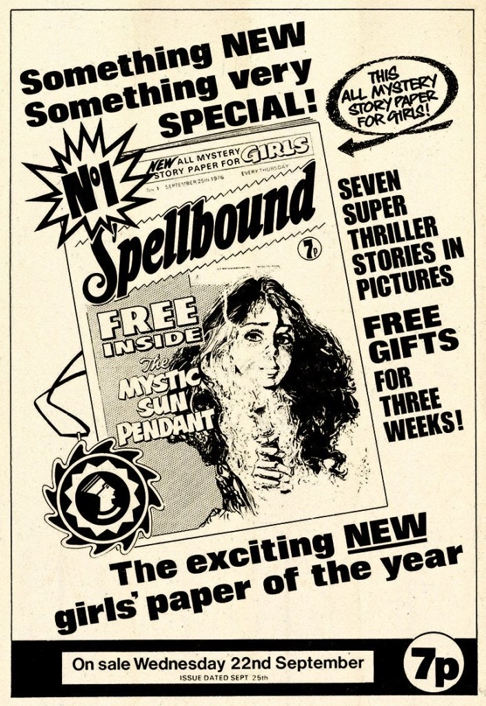 From the Spellbound library vaults... unsuspecting readers of D.C. Thomson's girls' comic 'Judy' are, in the 18th September 1976 edition, given their first indication that 'Something new... Something very special' is creeping closer...
