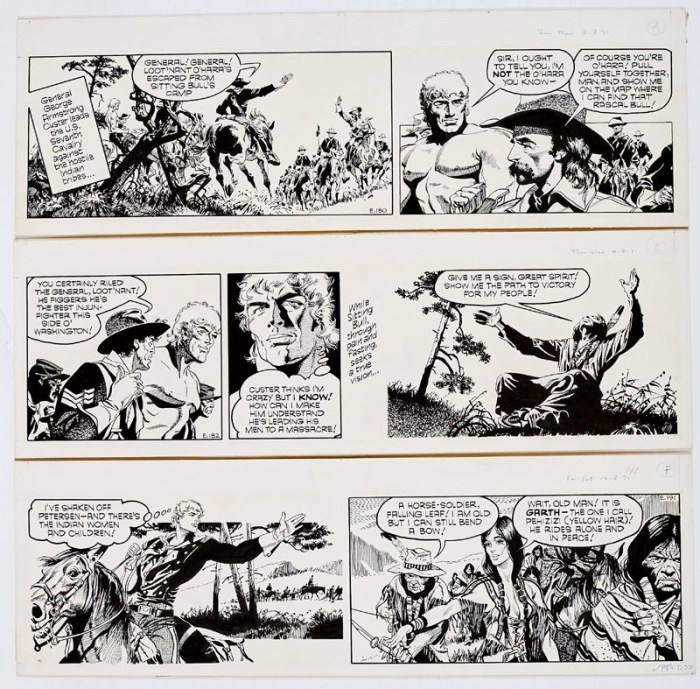 Garth: 3 original artworks (1971) by Frank Bellamy from the Daily Mirror 2nd/4th/14th August 1971. From the Bob Monkhouse Archive. General George Armstrong Custer leads the US Seventh Cavalry with Garth as his Chief Scout in search of Sitting Bull. Indian ink on board. 20 x 18 ins (x3)