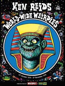 Ken Reid's World-Wide Weirdies