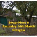 Swap Meet 6 - Saturday 14th March 2020
