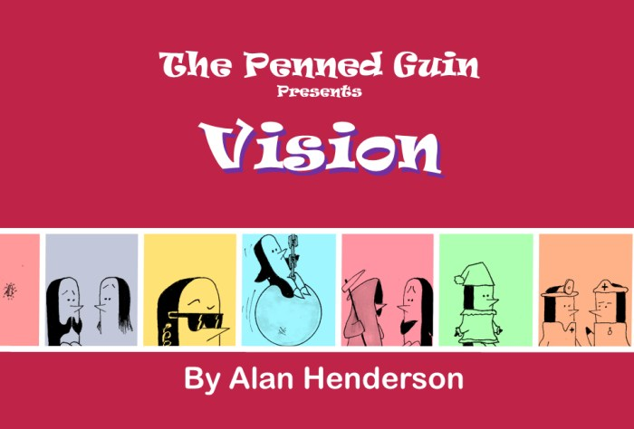 The Penned Guin – Vision by Alan Henderson