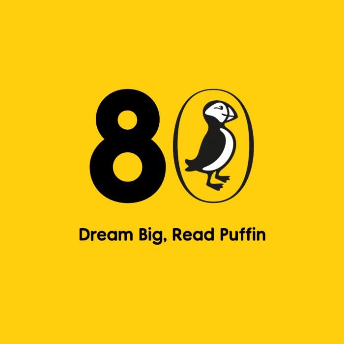 Puffin at 80 - Dream Big
