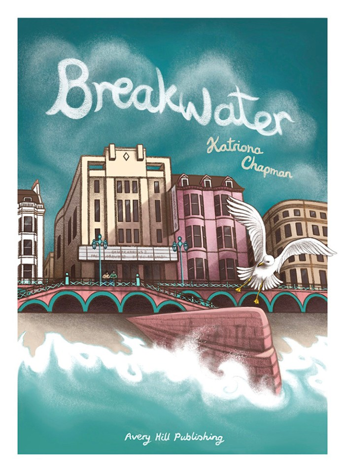 Coming Soon: Breakwater by Katriona Chapman, from Avery Hill Publishing