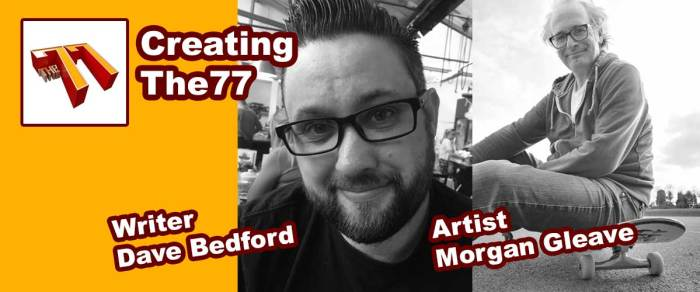 Meet The77 Creators: Dave Bedford and Morgan Gleave
