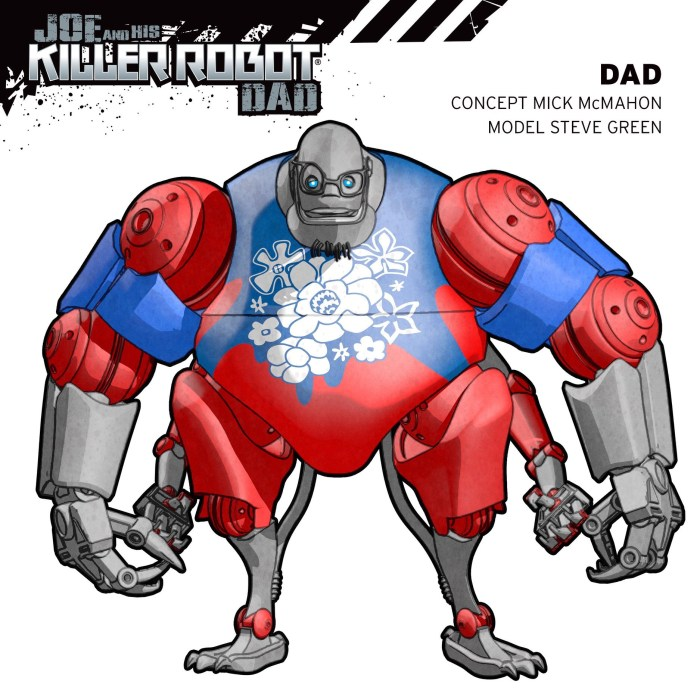 "Joe and his Killer Robot Dad - ""Dad"" concept by Mick McMahon, digital model by Steve Green. A peace-loving dude at heart, recent events have not been kind to Dad, but he won't let his current predicament stop him looking out for Joe!"