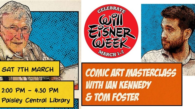Fancy a free Comic Art Masterclass from Ian Kennedy and Tom Foster? Read on…