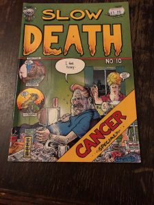 Slow Death #10 - Cancer Special