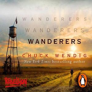 Chuck Wendig's apocalyptic epic, Wanderers