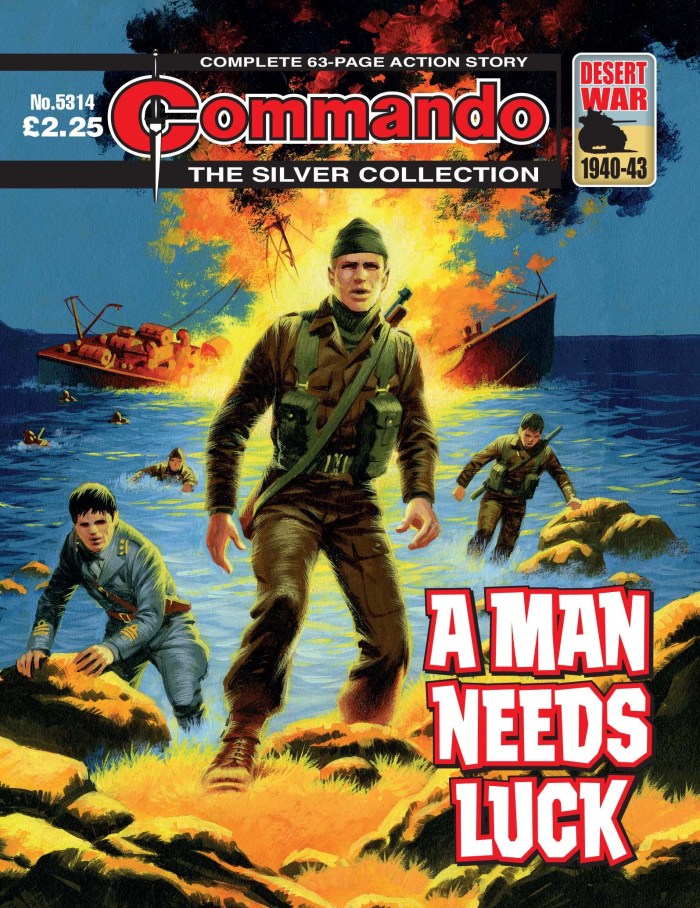 Commando 5314: Silver Collection - A Man Needs Luck