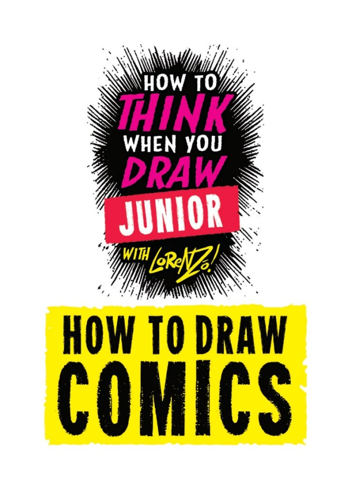 How to THINK when you DRAW Junior with Lorenzo Etherington