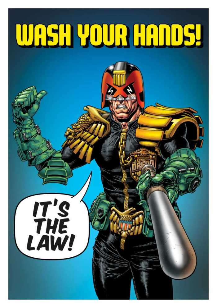 Judge Dredd - Wash Your Hands