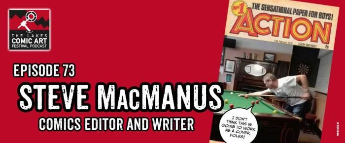 Lakes International Comic Art Festival Podcast Episode 73 - Steve MacManus