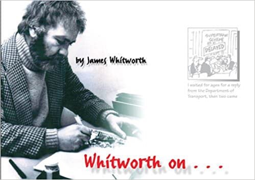 "James Whitworth compiled a book of his father Ralph's work, ""Whitworth On..."" in 2007, available through AmazonUK"