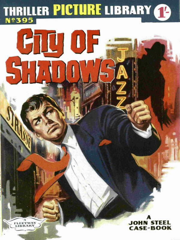 City of Shadows. Thriller Picture Library #395 first published February 1962