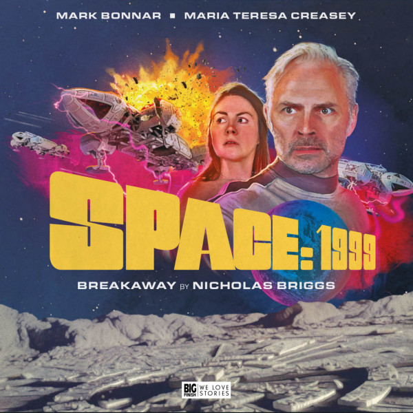 Big Finish - Space: 1999 - Breakaway