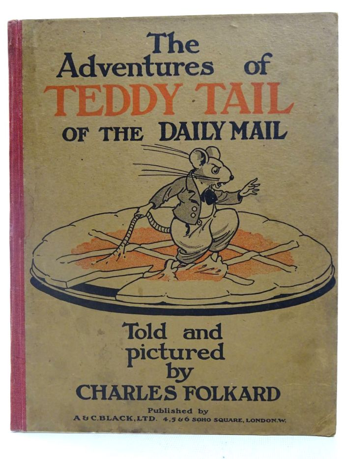 The very first Teddy Tail book, The Adventures of Teddy Tail of the Daily Mail, illustrated by Charles Folkard