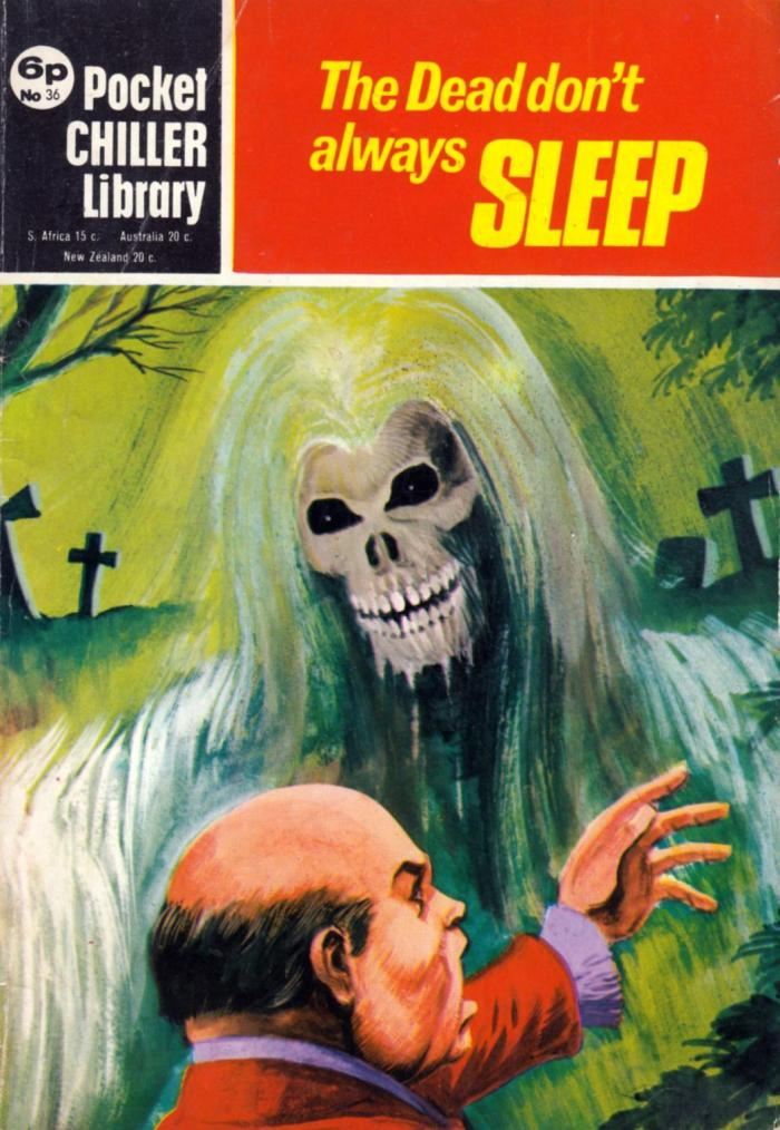 Pocket Chiller Library 36 - The Dead Don't Always Sleep