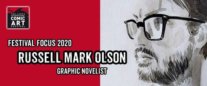 Lakes Festival Focus 2020: Artist Russell Mark Olson
