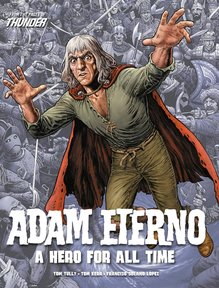 Adam Eterno - A Hero for All Time