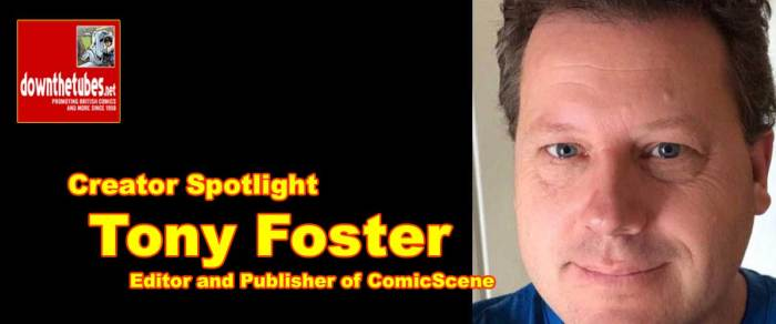 Creating Comics: Comics Editor and Publisher Tony Foster