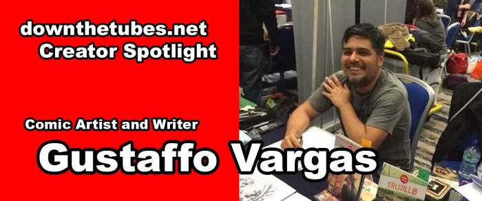Comic Creator Spotlight: A chat with artist and writer Gustaffo Vargas