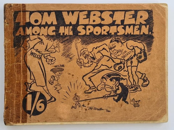 Tom Webster - Among the Sportsmen sold over 70,000 copies when first released in 1920